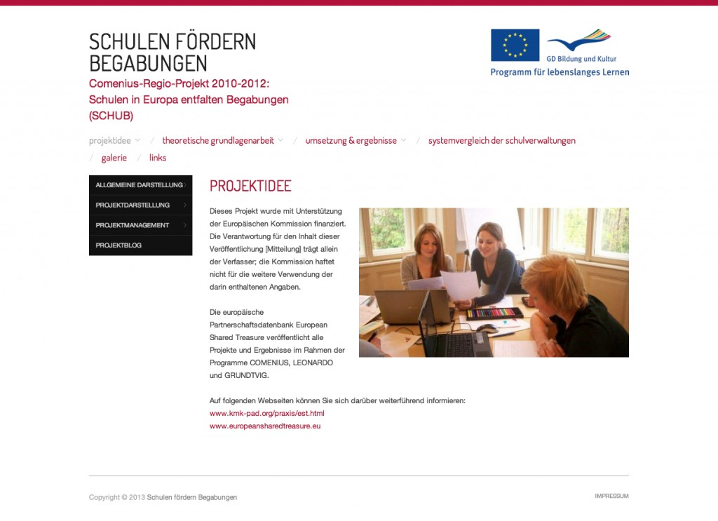 Schulen fördern Begabungen: Comenius-Regio-Projekt 2010-2012:  Schulen in Europa entfalten Begabungen (SCHUB)